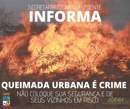 Secretaria de Meio Ambiente informa: Queimadas é crime