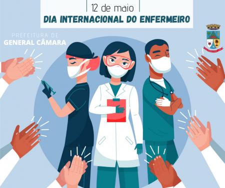 12 de maio - Dia do Enfermeiro