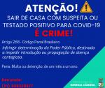 Posiitivo ou Suspeito - NÃO SAIA DE CASA